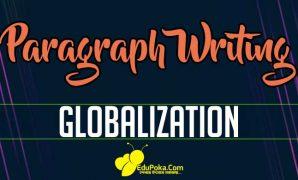 Globalization Paragraph Writing