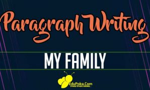 My Family Paragraph Writing